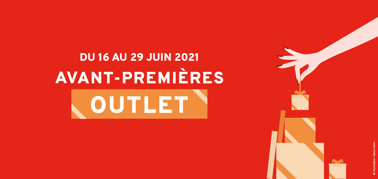 Avant-Premières outlet du 16 au 29 juin 2021